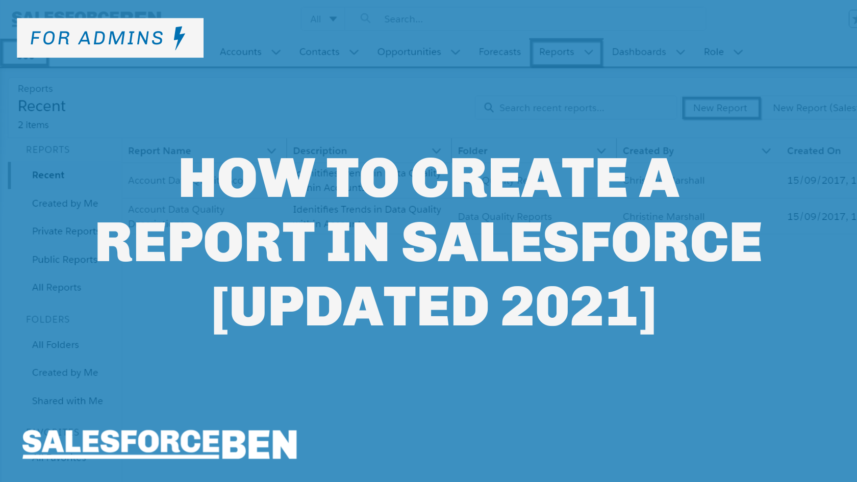 How to Create a Report in Salesforce [Updated 2021]