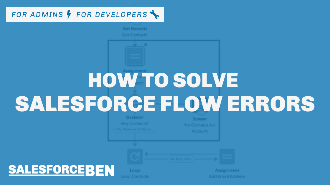 How to Solve Salesforce Flow Errors