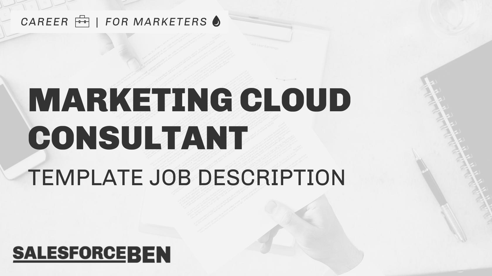 Marketing Cloud Consultant Job Description