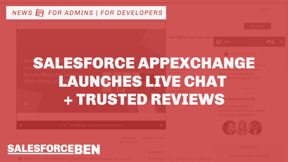 Salesforce AppExchange Launches Live Chat and Trusted Reviews