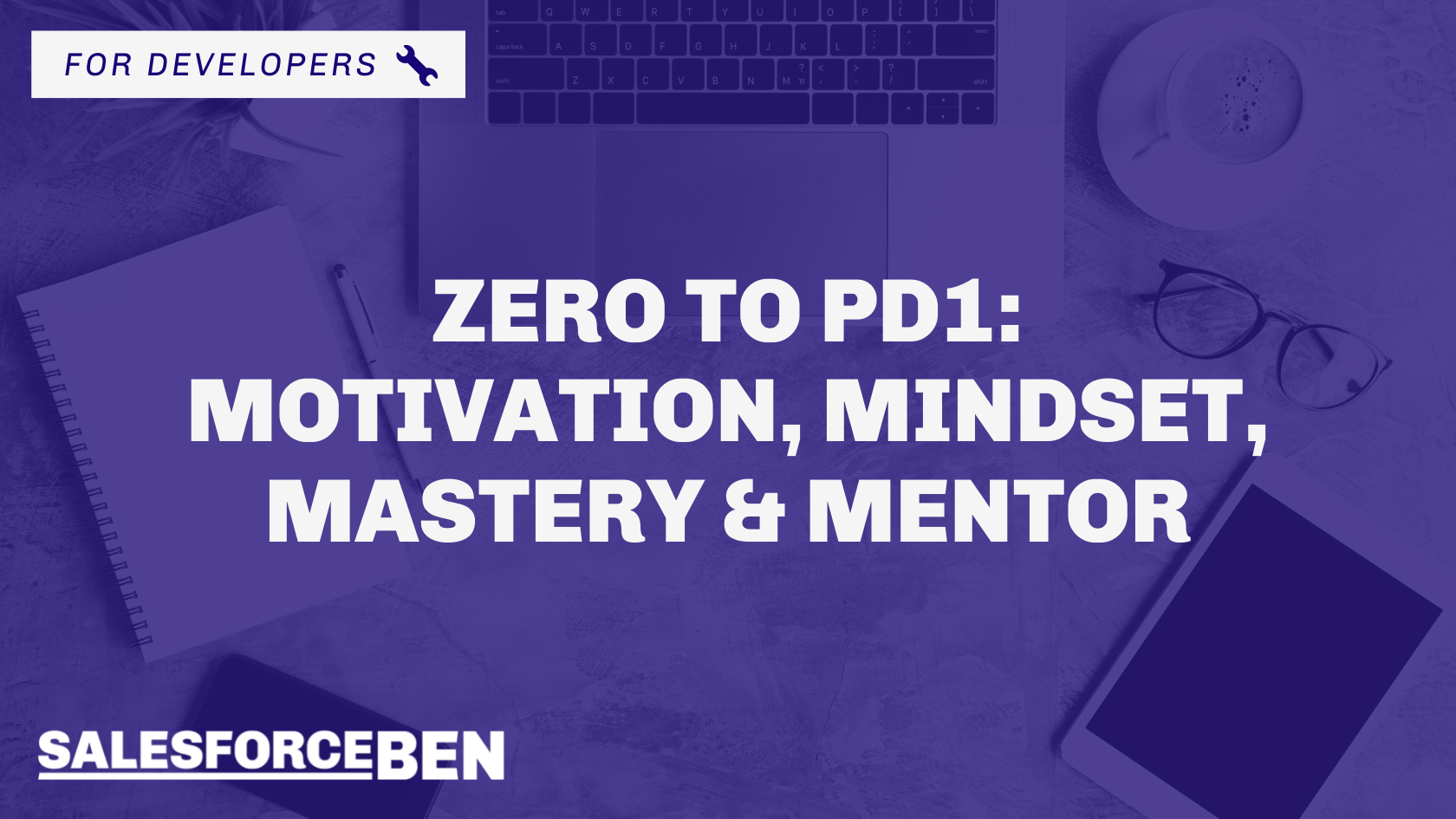Zero to PD1: Motivation, Mindset, Mastery & Mentor