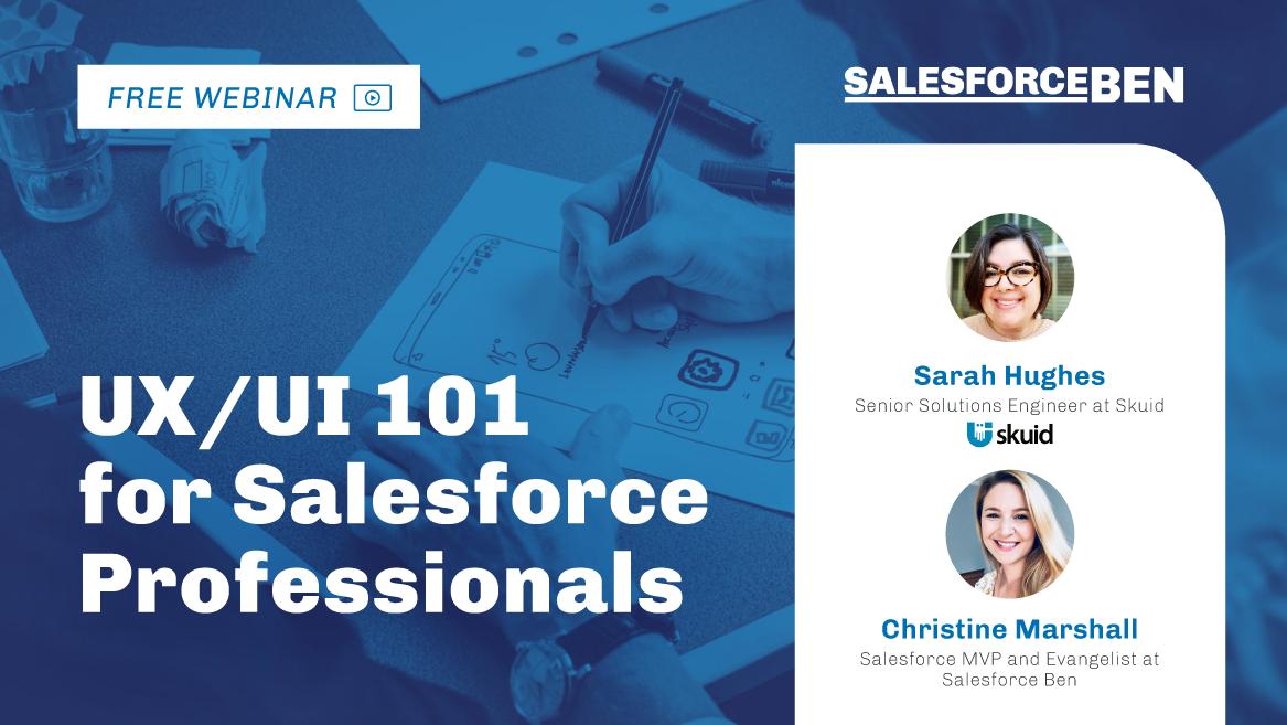 [Free Webinar] UX/UI 101 for Salesforce Professionals