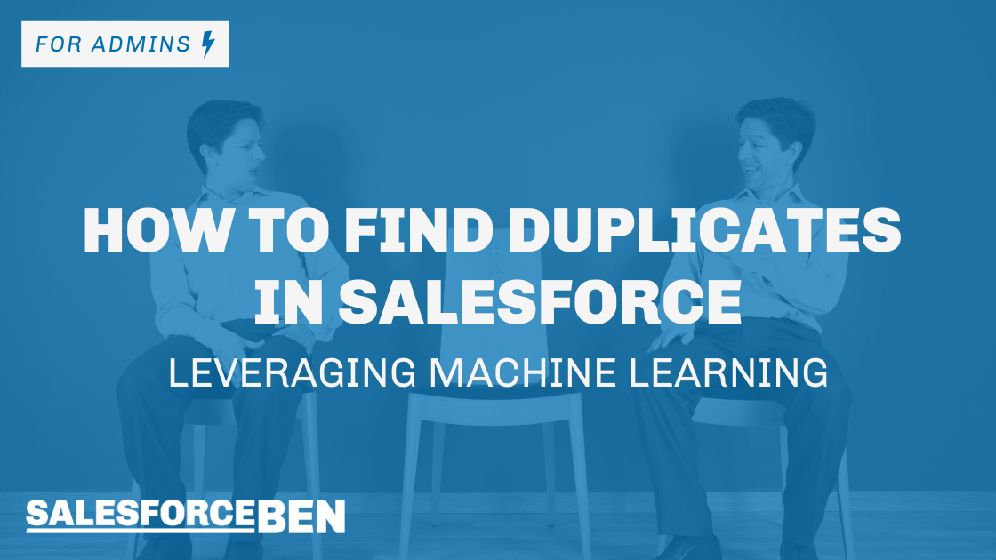 How to Find Duplicates in Salesforce by Using Machine Learning