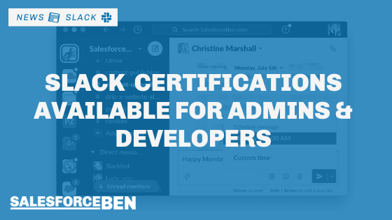 Slack Certifications Available for Admins & Developers