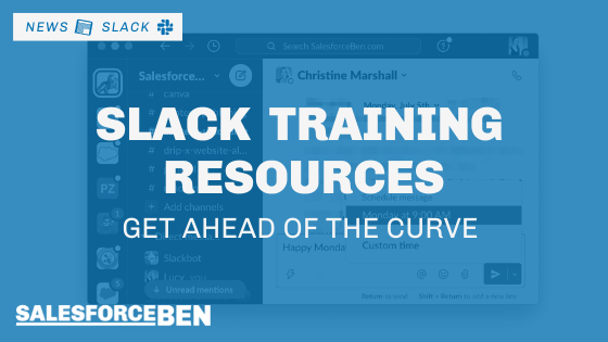 Slack Training Resources – Get Ahead of the Curve