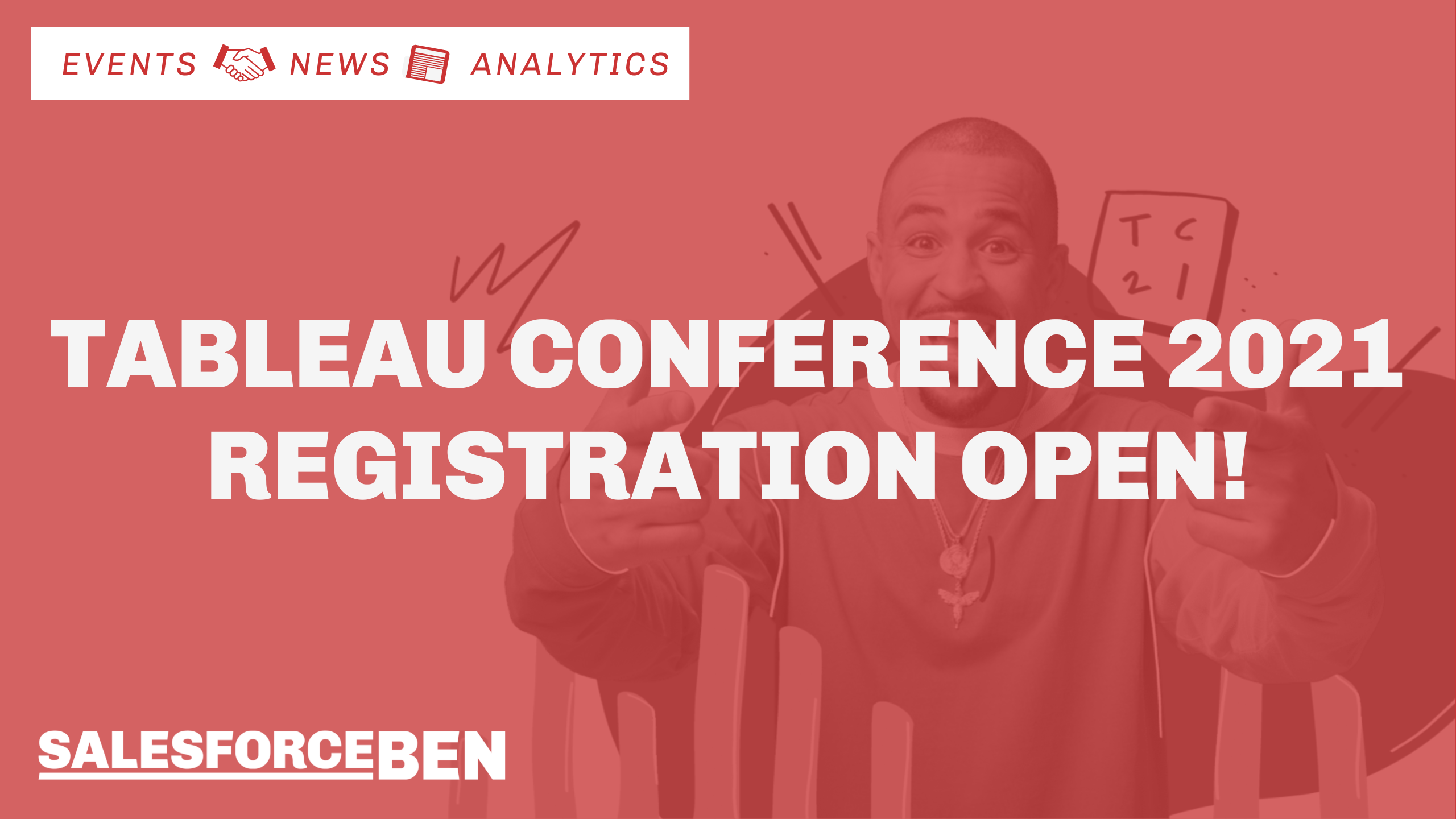 Tableau Conference 2021 – Registration Open!