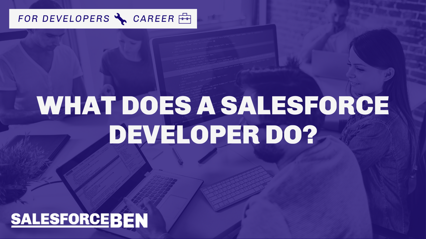 What Does a Salesforce Developer Do?