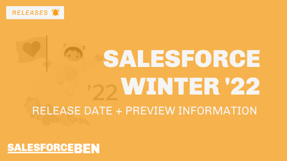 Salesforce Winter '22 Release Date + Preview Information