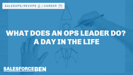 What Does an Ops Leader Do? A Day in the Life