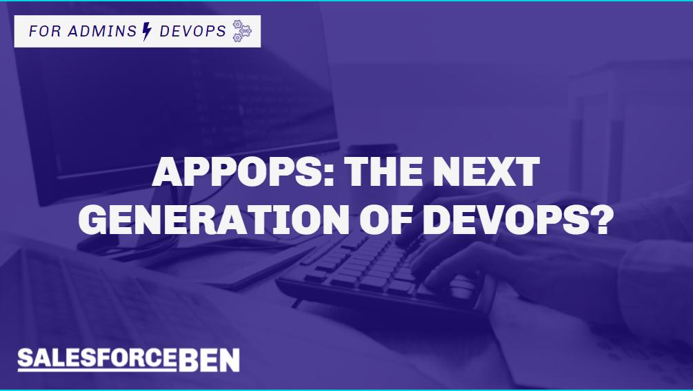 AppOps: The Next Generation of DevOps?