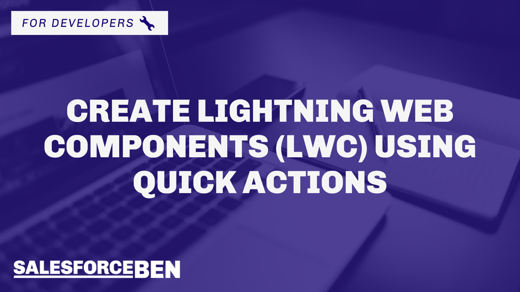 Create Lightning Web Components (LWC) Using Quick Actions