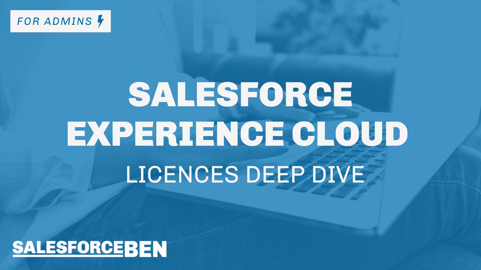 Salesforce Experience Cloud – Licences Deep Dive