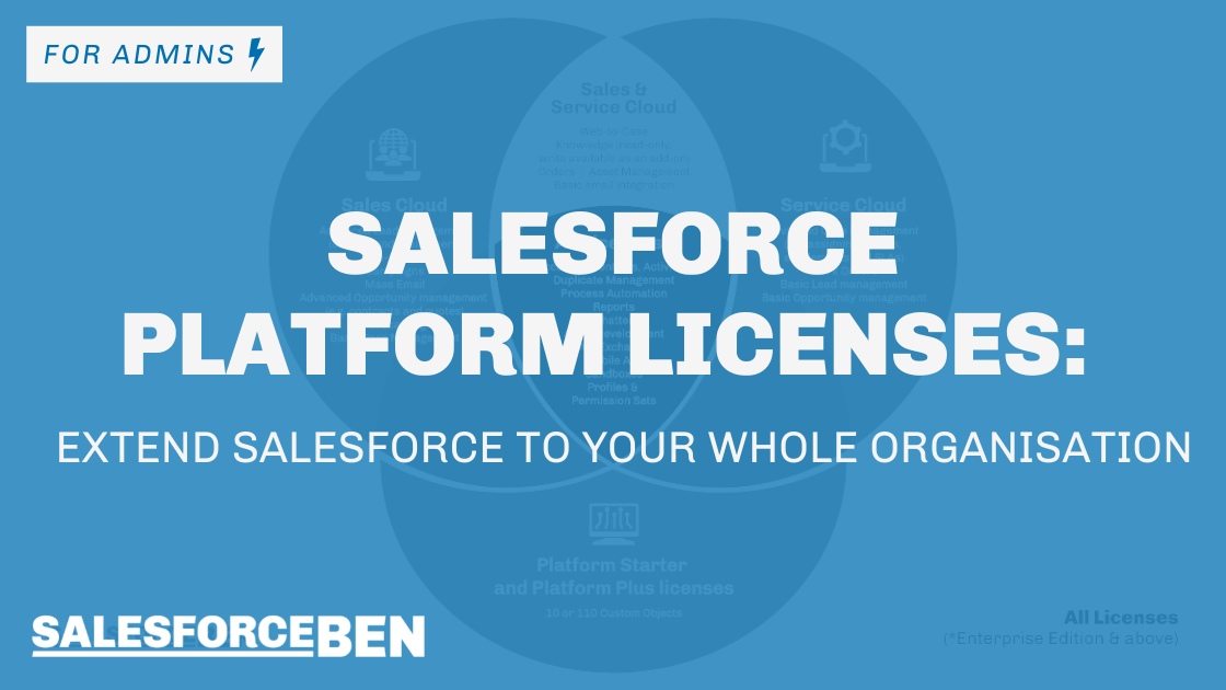 Salesforce Platform Licenses – Extend Salesforce to Your Whole Organisation