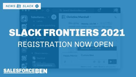 Slack Frontiers 2021 – Registration Now Open