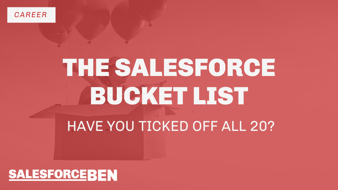 The Salesforce Bucket List – Have You Ticked Off All 20?