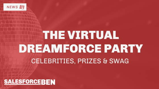 Virtual Dreamforce Party – Celebrities, Prizes & Swag