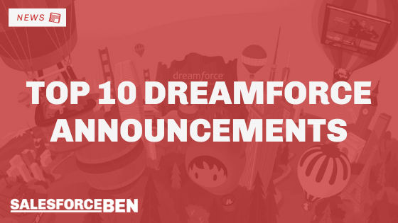 Top 10 Dreamforce Announcements to Catch up on