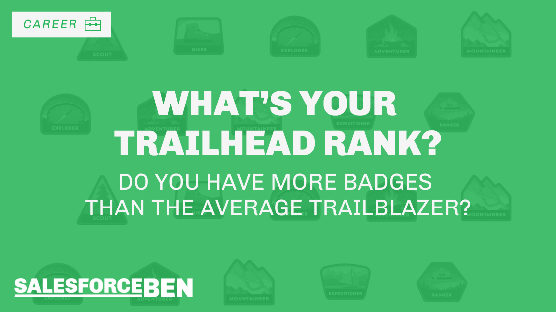 What's Your Trailhead Rank? Do You Have More Badges Than the Average Trailblazer?