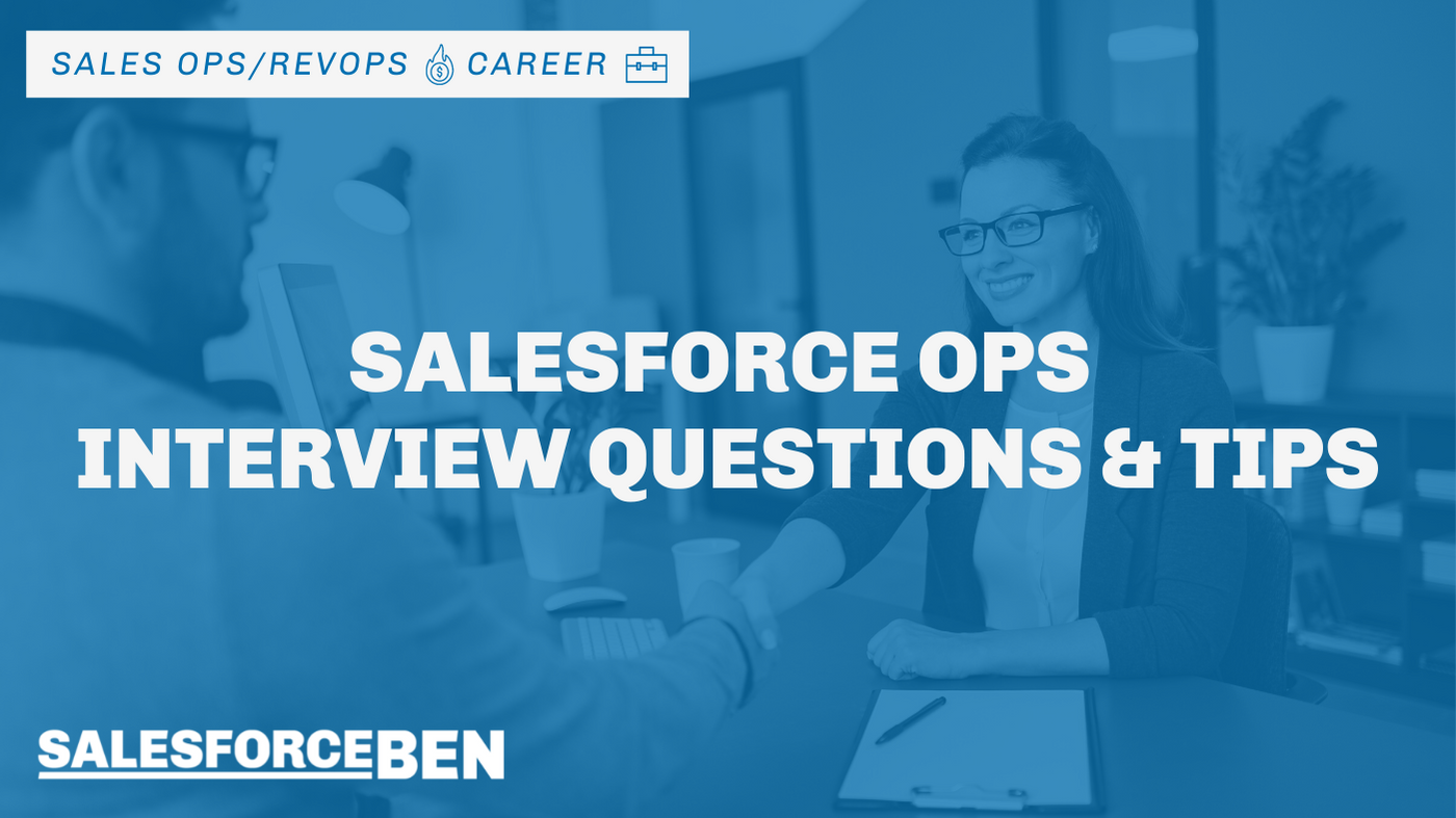 Salesforce Ops Interview Questions & Tips