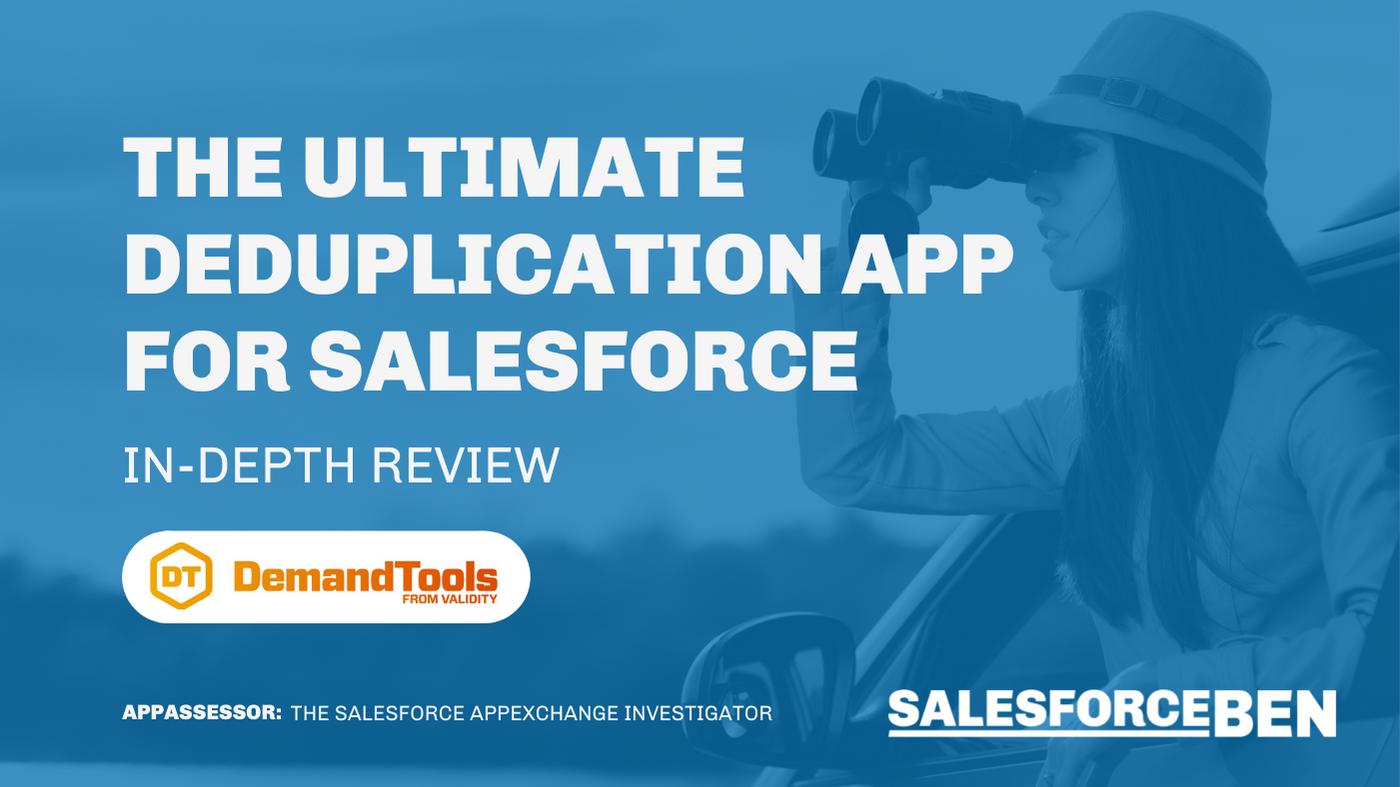 The Ultimate Deduplication App for Salesforce [In-Depth Review]