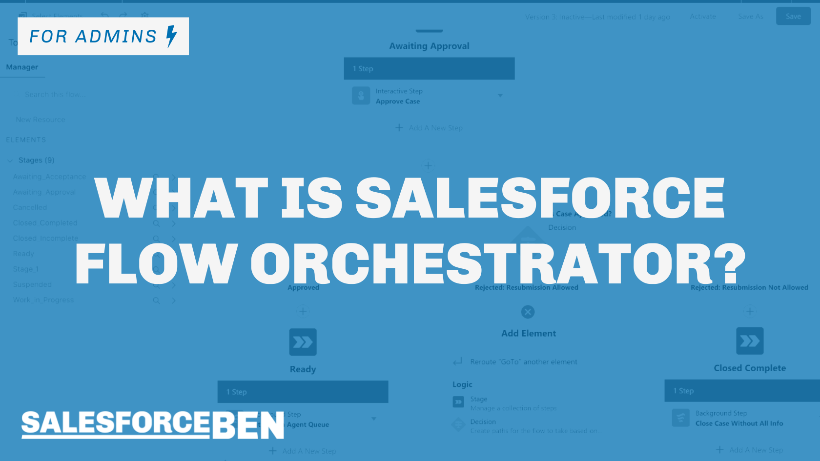 What is Salesforce Flow Orchestrator?